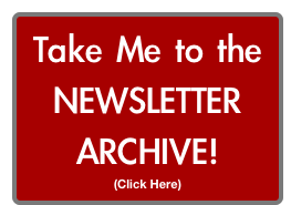 Take Me to the NEWSLETTER ARCHIVE!